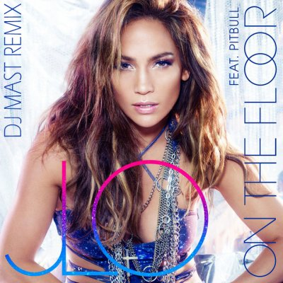Floor Jennifer Lopez Zippyshare on Jennifer Lopez Ft Pitbull   Lil Jon   On The Floor  Dj Mast Club