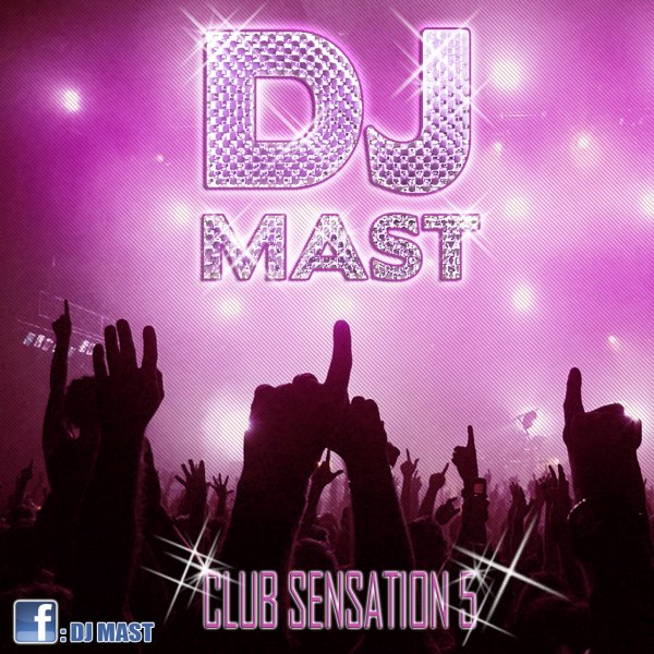 CLUB SENSATION 5 by DJ MAST